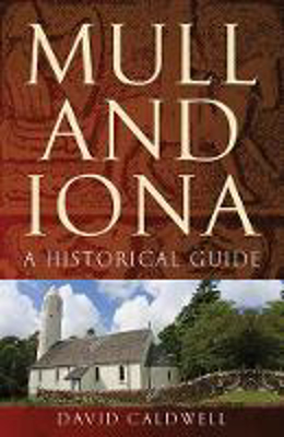 Picture of Mull and Iona: A Historical Guide