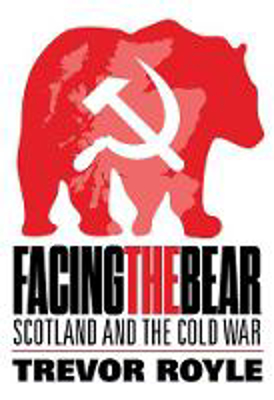 Picture of Facing the Bear: Scotland and the Cold War