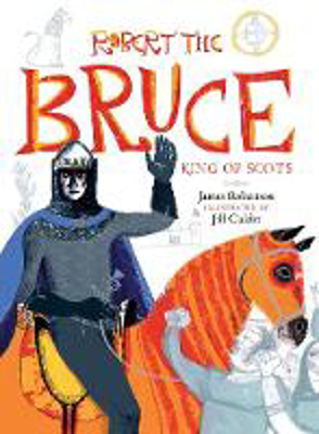 Picture of Robert the Bruce: King of Scots