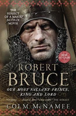 Picture of Robert Bruce: Our Most Valiant Prince, King and Lord