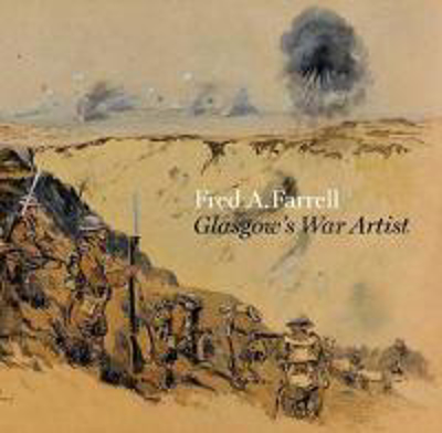 Picture of Fred A Farrell: Glasgow's War Artist