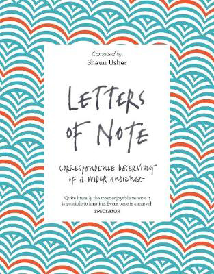 Picture of Letters of Note: Correspondence Deserving of a Wider Audience