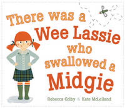 Picture of There Was a Wee Lassie Who Swallowed a Midgie