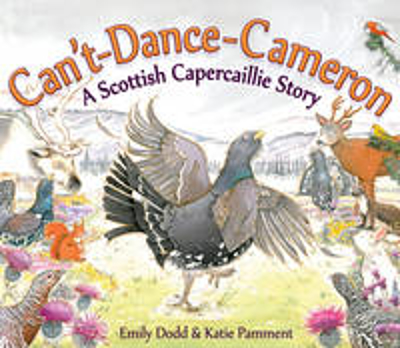 Picture of Can't-Dance-Cameron: A Scottish Capercaillie Story