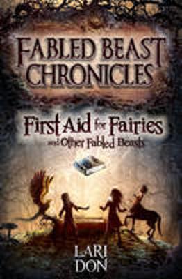 Picture of First Aid for Fairies and Other Fabled Beasts