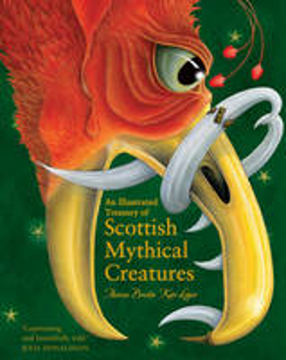 Picture of An Illustrated Treasury of Scottish Mythical Creatures