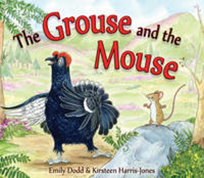 Picture of The Grouse and the Mouse: A Scottish Highland Story