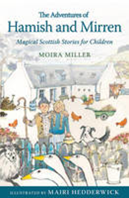 Picture of The Adventures of Hamish and Mirren: Magical Scottish Stories for Children