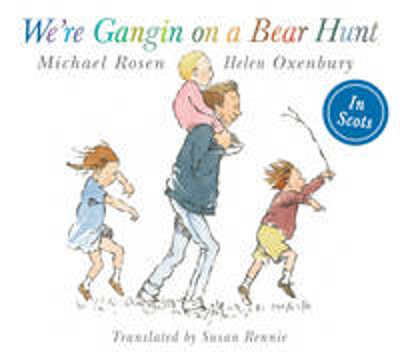 Picture of We're Gangin on a Bear Hunt: We're Going on Bear Hunt in Scots