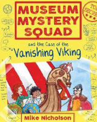 Picture of Museum Mystery Squad and the Case of the Vanishing Viking