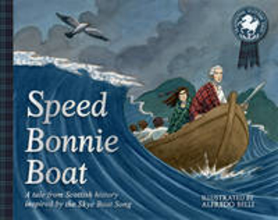 Picture of Speed Bonnie Boat: A Tale from Scottish History Inspired by the Skye Boat Song