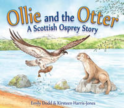 Picture of Ollie and the Otter: A Scottish Osprey Story
