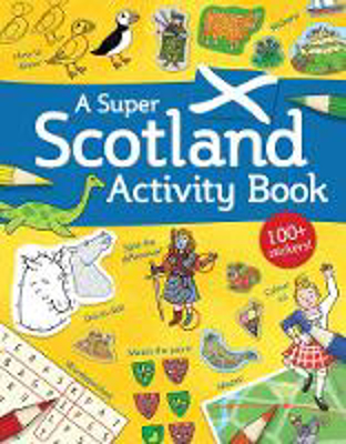 Picture of A Super Scotland Activity Book: Games, Puzzles, Drawing, Stickers and More