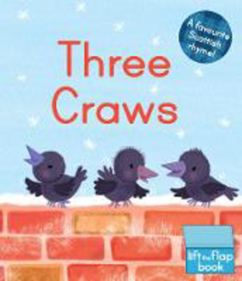 Picture of Three Craws: A Lift-the-Flap Scottish Rhyme