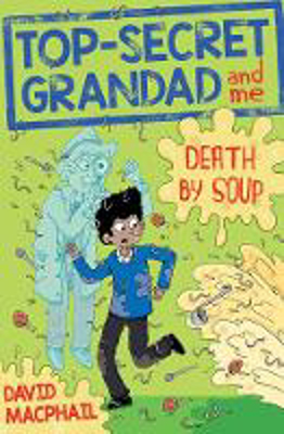 Picture of Top-Secret Grandad and Me: Death by Soup