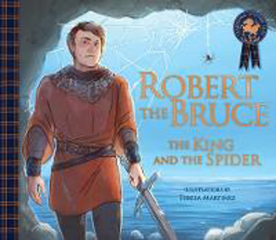Picture of Robert the Bruce: The King and the Spider