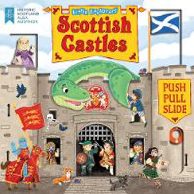 Picture of Little Explorers: Scottish Castles (Push, Pull and Slide)