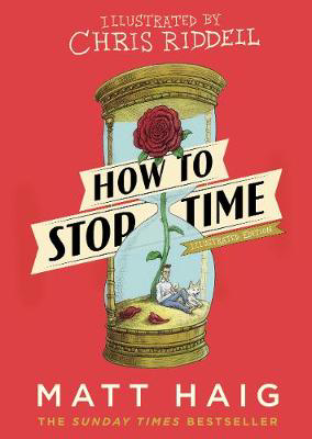 Picture of How to Stop Time: The Illustrated Edition