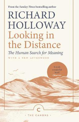 Picture of Looking In the Distance: The Human Search for Meaning