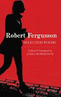 Picture of Robert Fergusson: Selected Poems