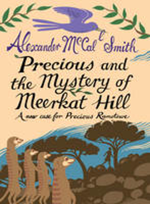Picture of Precious and the Mystery of Meerkat Hill: A New Case for Precious Ramotwse