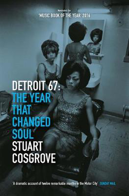 Picture of Detroit 67: The Year That Changed Soul