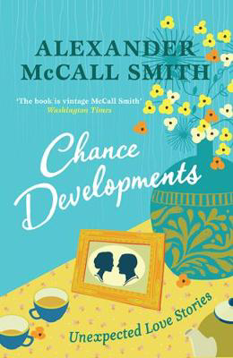 Picture of Chance Developments: Unexpected Love Stories