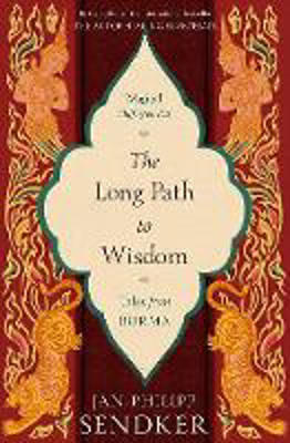 Picture of The Long Path to Wisdom: Tales From Burma