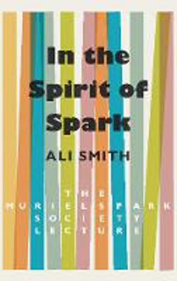Picture of In the Spirit of Spark: The Muriel Spark Society Lecture