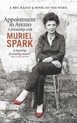 Picture of Appointment in Arezzo: A friendship with Muriel Spark