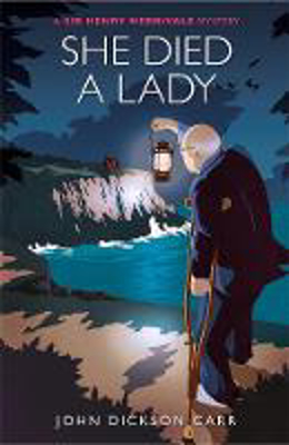 Picture of She Died a Lady: A Sir Henry Merrivale Mystery