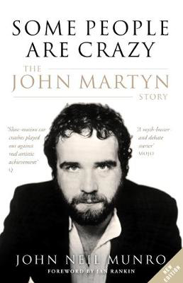 Picture of Some People are Crazy: The John Martyn Story
