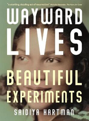 Picture of Wayward Lives, Beautiful Experiments