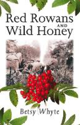 Picture of Red Rowans and Wild Honey
