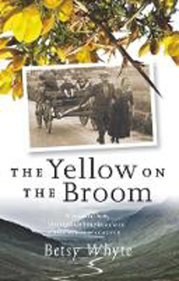 Picture of The Yellow on the Broom: The Early Days of a Traveller Woman