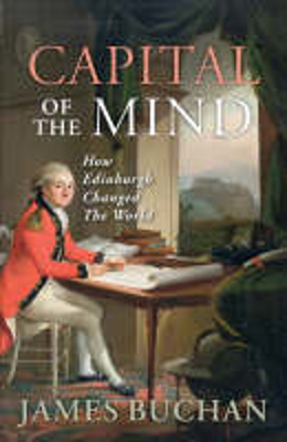 Picture of Capital of the Mind: How Edinburgh Changed the World