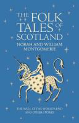 Picture of The Folk Tales of Scotland: The Well at the World's End and Other Stories