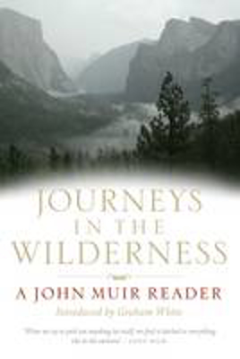 Picture of Journeys in the Wilderness: A John Muir Reader