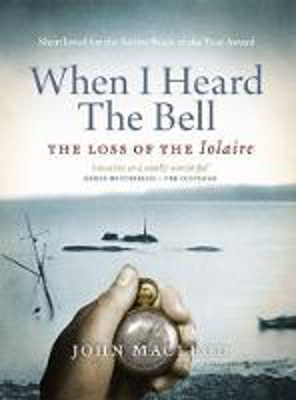 Picture of When I Heard the Bell: The Loss of the Iolaire
