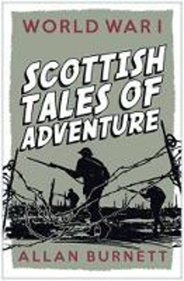 Picture of World War I: Scottish Tales of Adventure