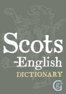 Picture of Scots-English: English-Scots Dictionary