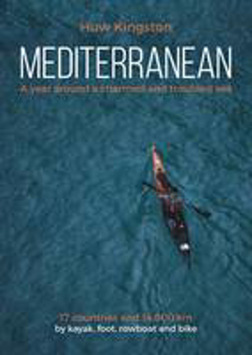 Picture of Mediterranean: A Year Around a Charmed and Troubled Sea