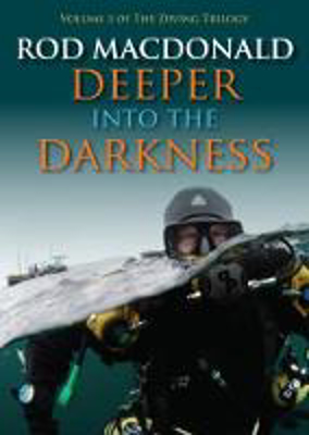 Picture of Deeper into the Darkness: 3: The Diving Trilogy