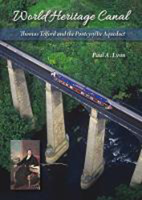 Picture of World Heritage Canal: Thomas Telford and the Pontcysyllte Aqueduct