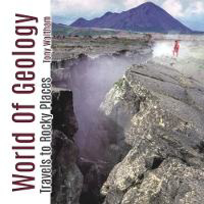 Picture of World of Geology: Travels of Rocky Places