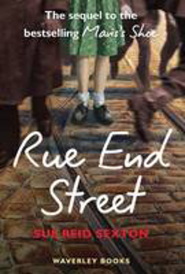 Picture of Rue End Street: The Sequel to Mavis's Shoe