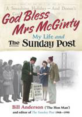 Picture of God Bless Mrs Mcginty!: My Life and the Sunday Post