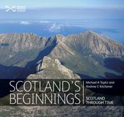 Picture of Scotland's Beginnings: Scotland Through Time