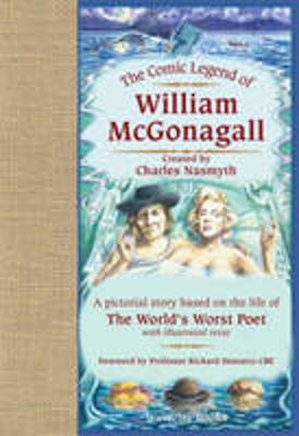 Picture of The Comic Legend of William McGonagall: A Pictorial Story Based on the Life of the World's Worst Poet with Illustrated Verse