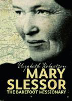 Picture of Mary Slessor: The Barefoot Missionary